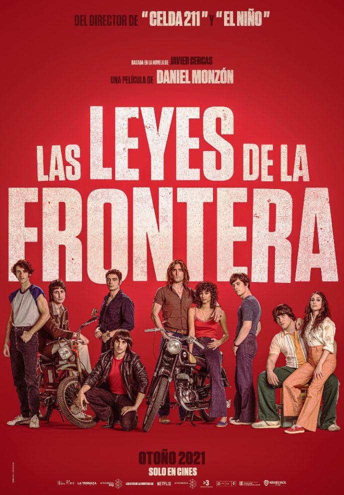 LAS LEYES DE LA FRONTERA la mejor película de Daniel Monzo